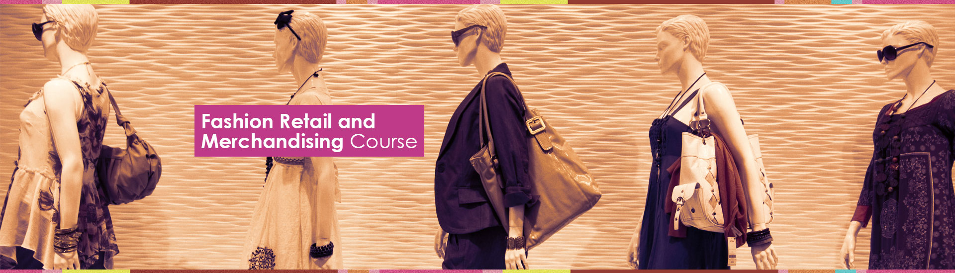 Top Institute For Fashion Retail And Merchandising Courses In South Delhi India